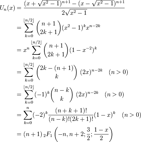 \begin{align} U_n(x) & = \frac{(x+\sqrt{x^2-1})^{n+1} - (x-\sqrt{x^2-1})^{n+1}}{2\sqrt{x^2-1}} \\ & = \sum_{k=0}^{\lfloor n/2\rfloor} \binom{n+1}{2k+1} (x^2-1)^k x^{n-2k} \\ & = x^n \sum_{k=0}^{\lfloor n/2\rfloor} \binom{n+1}{2k+1} (1 - x^{-2})^k \\ & =\sum_{k=0}^{\lfloor n/2\rfloor} \binom{2k-(n+1)}{k}~(2x)^{n-2k} \quad (n>0)\\ & =\sum_{k=0}^{\lfloor n/2\rfloor}(-1)^k \binom{n-k}{k}~(2x)^{n-2k} \quad (n>0)\\ & = \sum_{k=0}^{n}(-2)^{k} \frac{(n+k+1)!} {(n-k)!(2k+1)!}(1 - x)^k \quad (n>0)\\ & = (n+1) \, _2F_1\left(-n,n+2; \frac 3 2; \frac{1-x} 2 \right) \end{align}