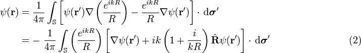 \begin{align}\psi(\mathbf{r}) & =\frac{1}{4\pi}\int_\mathbb{S}\left[ \psi(\mathbf{r}')\nabla\left( \frac{e^{ikR}}{R} \right) -\frac{e^{ikR}}{R}\nabla\psi(\mathbf{r}') \right]\cdot\,\mathrm{d}\boldsymbol{\sigma}'   \\  & =-\ \frac{1}{4\pi}\int_\mathbb{S}\left( \frac{e^{ikR}}{R} \right) \left[\nabla\psi(\mathbf{r}')+ik\left(1+\frac{i}{kR}\right)\hat{\mathbf{R}}\psi(\mathbf{r}')\right]\cdot\,\mathrm{d}\boldsymbol{\sigma}'  \qquad \qquad \qquad  \qquad (2)  \\ \end{align}
