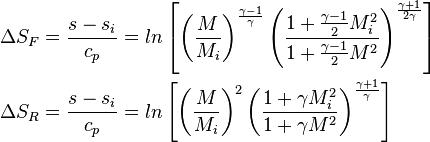 begin{align} Delta S_F &= frac{s - s_i}{c_p} = lnleft \ Delta S_R &= frac{s - s_i}{c_p} = lnleft end{align}