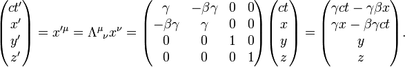\begin{pmatrix} ct'\\ x'\\ y'\\ z' \end{pmatrix} = x'^{\mu}=\Lambda^\mu{}_\nu x^\nu= \begin{pmatrix} \gamma & -\beta\gamma & 0 & 0\\ -\beta\gamma & \gamma & 0 & 0\\ 0 & 0 & 1 & 0\\ 0 & 0 & 0 & 1 \end{pmatrix} \begin{pmatrix} ct\\ x\\ y\\ z \end{pmatrix} = \begin{pmatrix} \gamma ct - \gamma\beta x\\ \gamma x - \beta \gamma ct \\ y\\ z \end{pmatrix}.