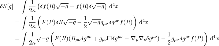 \begin{align} \delta S[g]&= \int {1 \over 2\kappa} \left(\delta f(R) \sqrt{-g}+f(R) \delta \sqrt{-g} \right)\, \mathrm{d}^4x \\            &= \int {1 \over 2\kappa} \left(F(R) \delta R \sqrt{-g}-\frac{1}{2} \sqrt{-g} g_{\mu\nu} \delta g^{\mu\nu} f(R)\right) \, \mathrm{d}^4x \\            &= \int {1 \over 2\kappa} \sqrt{-g}\left(F(R)(R_{\mu\nu} \delta g^{\mu\nu}+g_{\mu\nu}\Box \delta g^{\mu\nu}-\nabla_\mu \nabla_\nu \delta g^{\mu\nu}) -\frac{1}{2} g_{\mu\nu} \delta g^{\mu\nu} f(R) \right)\, \mathrm{d}^4x  \end{align}