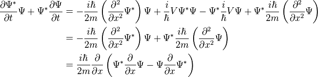 \begin{align}\frac{\partial\Psi^*}{\partial t}\Psi+\Psi^*\frac{\partial\Psi}{\partial t}  & = - \frac{i\hbar}{2m}\left(\frac{\partial^2}{\partial x^2}\Psi^*\right)\Psi +\frac{i}{\hbar}V\Psi^*\Psi - \Psi^*\frac{i}{\hbar}V\Psi +\Psi^*\frac{i\hbar}{2m}\left(\frac{\partial^2}{\partial x^2}\Psi\right) \\  & = - \frac{i\hbar}{2m}\left(\frac{\partial^2}{\partial x^2}\Psi^*\right)\Psi +\Psi^*\frac{i\hbar}{2m}\left(\frac{\partial^2}{\partial x^2}\Psi\right) \\ & =\frac{i\hbar}{2m}\frac{\partial}{\partial x}\left(\Psi^*\frac{\partial}{\partial x}\Psi - \Psi\frac{\partial}{\partial x}\Psi^*\right) \\ \end{align}