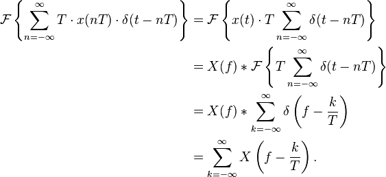 \begin{align} \mathcal{F}\left \{\sum_{n=-\infty}^{\infty} T\cdot x(nT) \cdot \delta(t-nT)\right \} &=\mathcal{F}\left \{x(t)\cdot T \sum_{n=-\infty}^{\infty} \delta(t-nT)\right \}\\ &= X(f) * \mathcal{F}\left \{T \sum_{n=-\infty}^{\infty} \delta(t-nT)\right \} \\ &= X(f) * \sum_{k=-\infty}^{\infty} \delta \left(f - \frac{k}{T}\right) \\ &= \sum_{k=-\infty}^{\infty} X\left(f - \frac{k}{T}\right). \end{align}