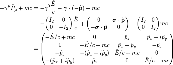 \begin{align} -\gamma^\mu \hat{P}_\mu + mc & = -\gamma^0 \frac{\hat{E}}{c} - \boldsymbol{\gamma}\cdot(-\hat{\mathbf{p}}) + mc \\ & = -\begin{pmatrix} I_2 & 0 \\ 0 & -I_2 \\ \end{pmatrix}\frac{\hat{E}}{c}  + \begin{pmatrix} 0 & \boldsymbol{\sigma}\cdot\hat{\mathbf{p}} \\ -\boldsymbol{\sigma}\cdot\hat{\mathbf{p}} & 0 \\ \end{pmatrix} + \begin{pmatrix} I_2 & 0 \\ 0 & I_2 \\ \end{pmatrix}mc \\ & = \begin{pmatrix} -\hat{E}/c+mc & 0 & \hat{p}_z & \hat{p}_x - i\hat{p}_y \\ 0 & -\hat{E}/c+mc & \hat{p}_x + \hat{p}_y & -\hat{p}_z \\ -\hat{p}_z & -(\hat{p}_x - i\hat{p}_y) & \hat{E}/c+mc & 0 \\ -(\hat{p}_x + i\hat{p}_y) & \hat{p}_z & 0 & \hat{E}/c+mc \\ \end{pmatrix} \end{align}