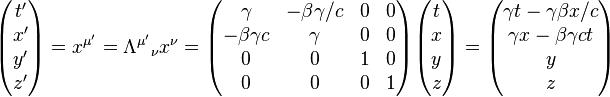 begin{pmatrix} t' x' y' z' end{pmatrix} = x^{mu'}=Lambda^{mu'}{}_nu x^nu= begin{pmatrix} gamma & -betagamma/c & 0 & 0 -betagamma c & gamma & 0 & 0 0 & 0 & 1 & 0 0 & 0 & 0 & 1 end{pmatrix} begin{pmatrix} t x y z end{pmatrix} = begin{pmatrix} gamma t- gammabeta x/c gamma x - beta gamma ct  y z end{pmatrix}