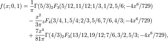 \begin { vicigi} f (x; 0, 1) & { 1-\over \pi} {\Gamma (5/3)} {_2F_3 (5/12,11/12; 1/3,1/2,5/6; -4x^6/729) \ & { } \quad { } - { ks^2 \over 3\pi} {_3F_4 (3/4,1, 5/4; 2/3,5/6,7/6,4/3; -4x^6/729) \ & { } \quad { } + { 7x^4 \over 81\pi} {\Gamma (4/3)} {_2F_3 (13/12,19/12; 7/6,3/2,5/3; -4x^6/729), \end { vicigi}