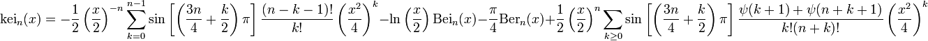 \mathrm{kei}_n(x) = -\frac{1}{2} \left(\frac{x}{2}\right)^{-n} \sum_{k=0}^{n-1} \sin\left[\left(\frac{3n}{4} + \frac{k}{2}\right)\pi\right] \frac{(n-k-1)!}{k!} \left(\frac{x^2}{4}\right)^k - \ln\left(\frac{x}{2}\right) \mathrm{Bei}_n(x) - \frac{\pi}{4}\mathrm{Ber}_n(x) + \frac{1}{2} \left(\frac{x}{2}\right)^n \sum_{k \geq 0} \sin\left[\left(\frac{3n}{4} + \frac{k}{2}\right)\pi\right] \frac{\psi(k+1) + \psi(n + k + 1)}{k! (n+k)!} \left(\frac{x^2}{4}\right)^k