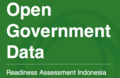 Open Government Data Readiness Assessment Indonesia.png