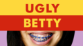 Ugly Betty intertitle.png