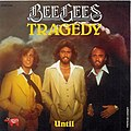 (Tragedy (Bee Gees.jpeg
