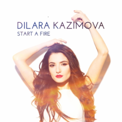 Dilara Kazimova - Start a Fire (cover).png