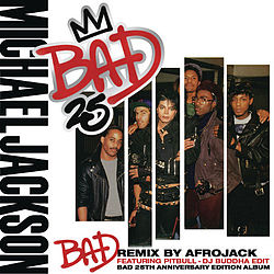 Cover of Digital Single - Bad (Afrojack Remix) (DJ Buddha Edit).jpg