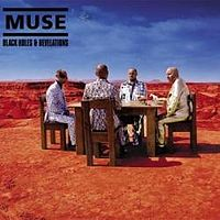 Вокладка альбому «Black Holes & Revelations». Muse. 2006