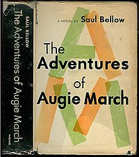 """The Adventures of Augie March"" by Saul Bellow."