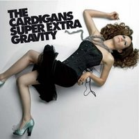 Super Extra Gravity (The Cardigans).jpg
