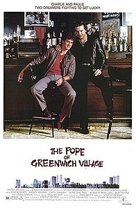 "Theatrical poster of ""The Pope of Greenwich Village"". The Tagline is: ""Charlie and Paulie. Two dreamers fighting to get lucky."""