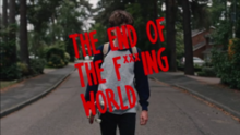 The End of the F***ing World intertitle.png