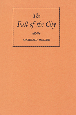 The Columbia Workshop broadcast of Archibald MacLeish's radio play The Fall of the City (April 11, 1937) made Welles an overnight star. Fall-of-the-City-FE.jpg