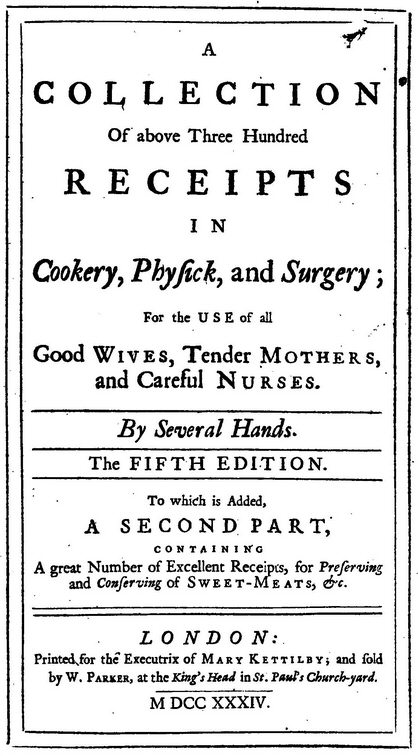 Title page of ''A Collection of above Three Hundred Receipts'' by Mary Kettilby, 5th edition, 1734