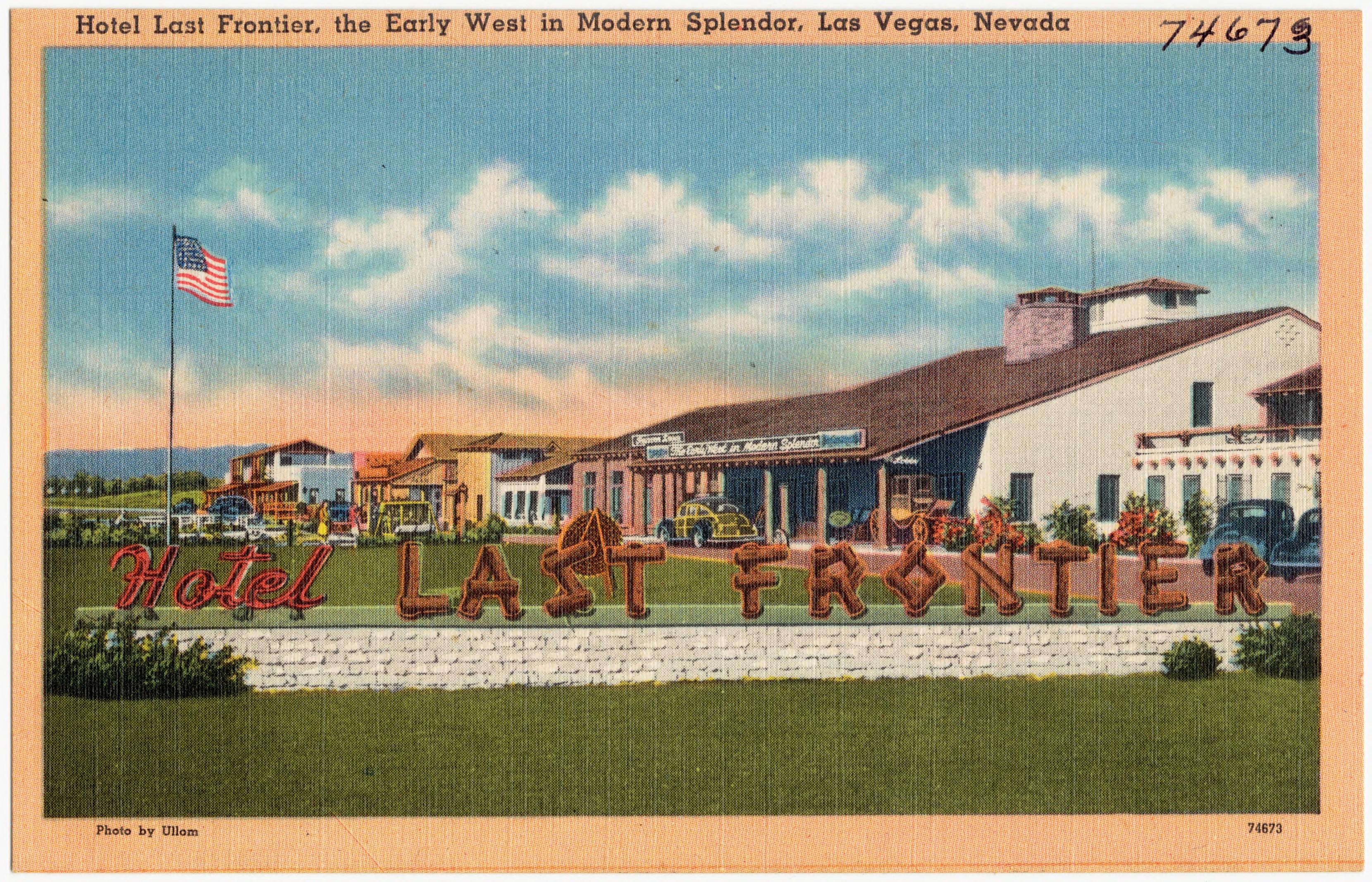 file:hotel last frontier, the early west in modern splendor, las