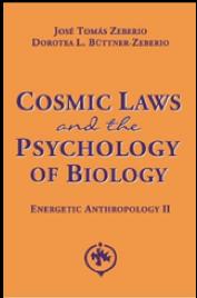Les Lois Cosmiques et la Psychologie de la Biologie