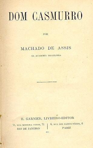 Dom Casmurro Wikipédia A Enciclopédia Livre
