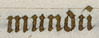 "John Gower archer Vox Clamantis (cropped) - Scribal abbreviation ""mundu"" for ""mundum"".jpg"