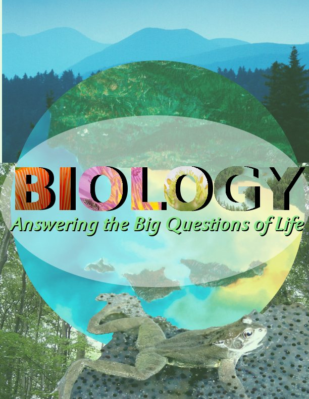 Biology Answering the Big Questions of life cover.jpg