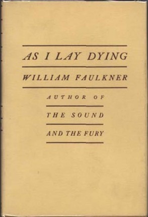 an analysis of the symbolical biography of william faulkner in the novel as i lay dying