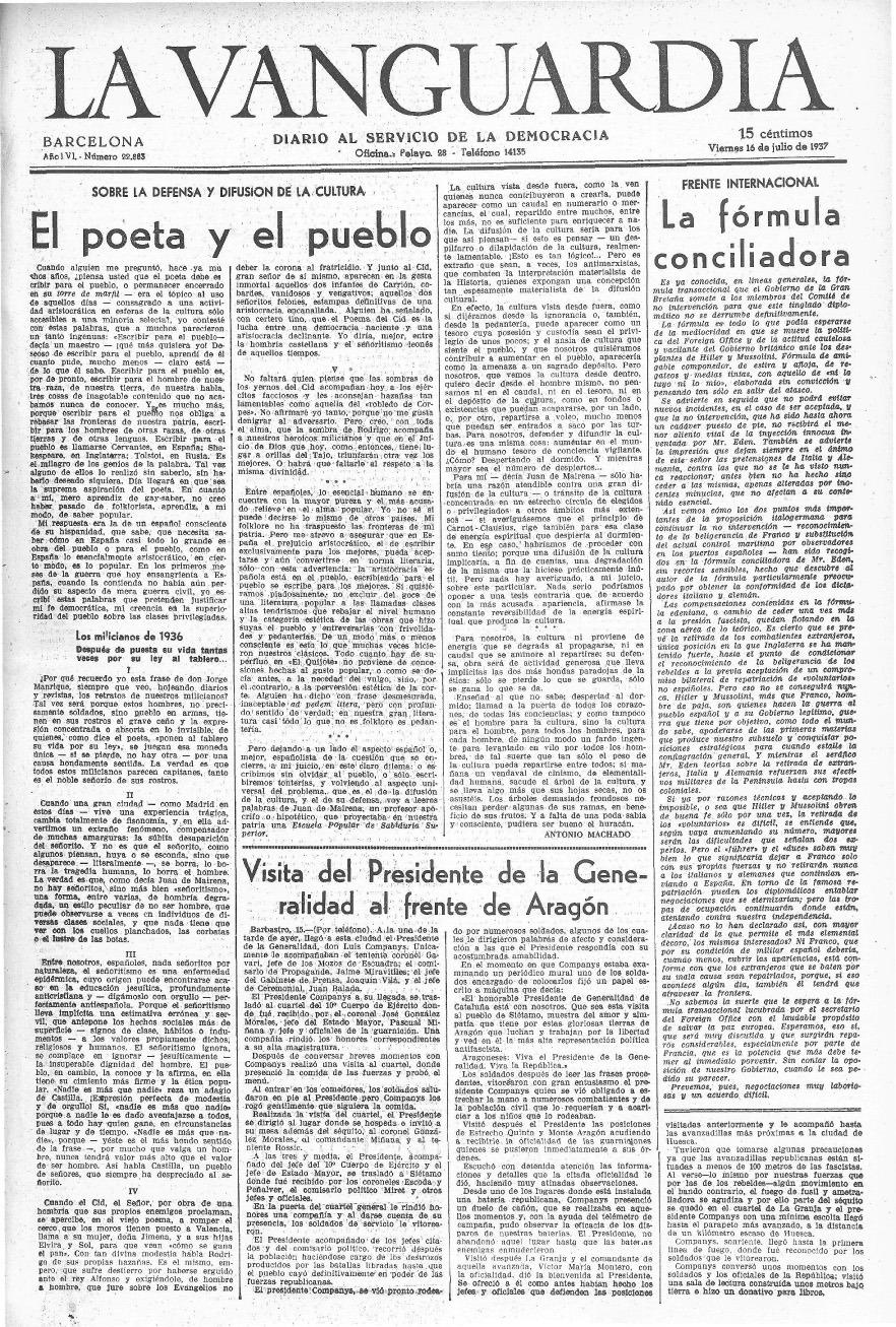 Publicación en portada del diario La Vanguardia del viernes 16 de julio de 1937: «El poeta y el pueblo», discurso de Antonio Machado para el II Congreso Internacional de Escritores para la Defensa de la Cultura organizado por la Alianza de Intelectuales Antifascistas y celebrado en Valencia.