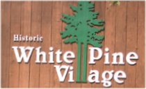 White Pine Village sign.jpg