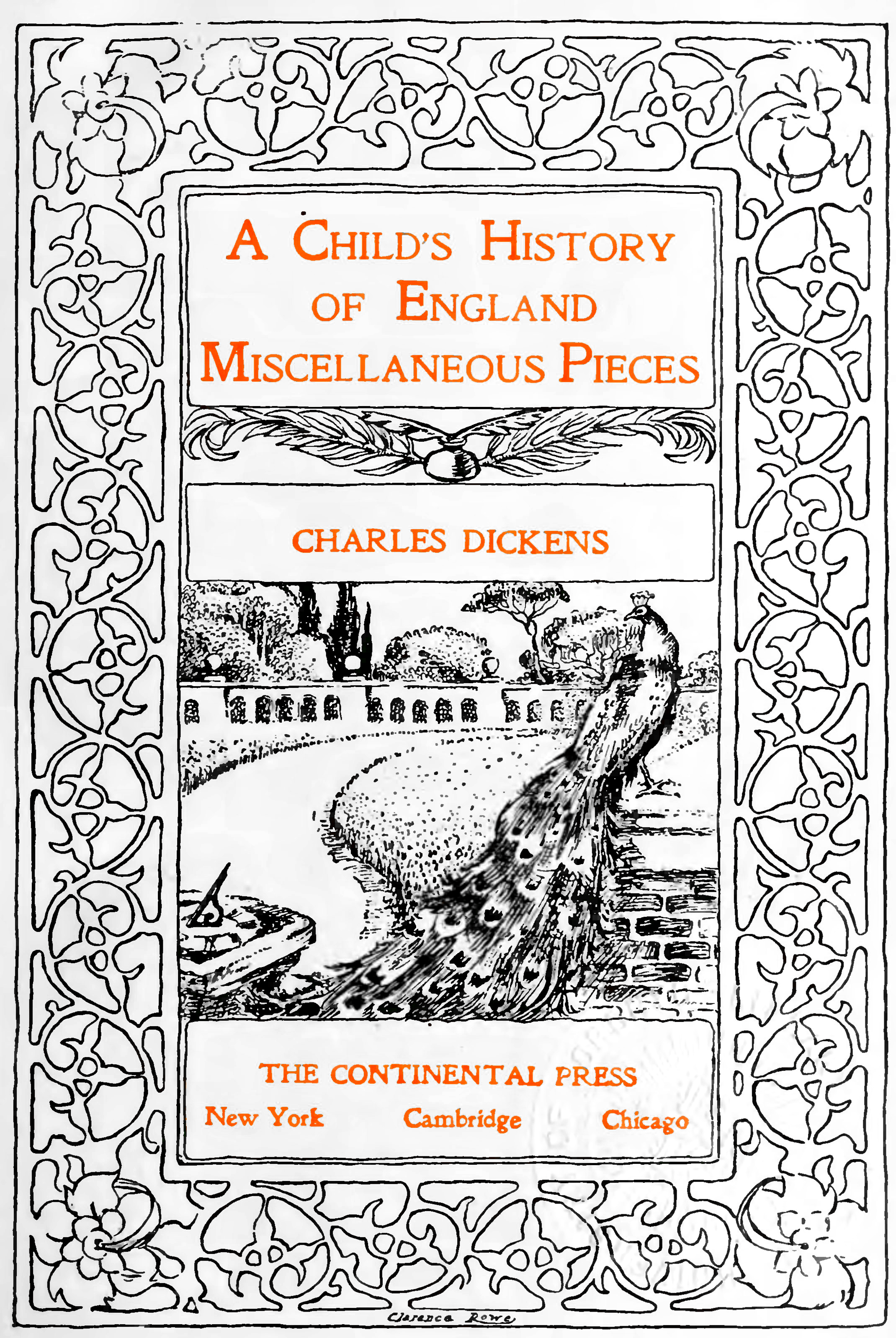 A Child's History of England; Miscellaneous Pieces; Charles Dickens; The Continental Press; New York, Cambridge, Chicago