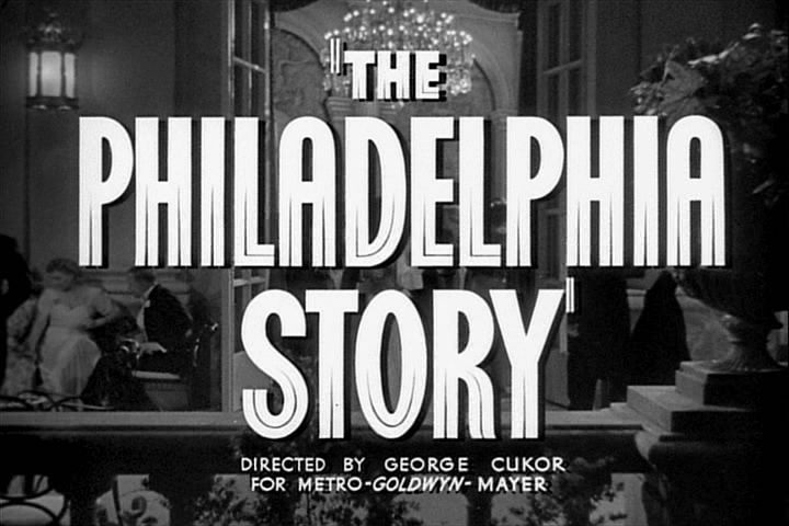 Title credit: The Philadelphia Story