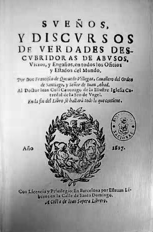 Edición príncipe de los Sueños y discursos, Barcelona, Esteban Liberós, a costa de Juan Sapera, 1627.