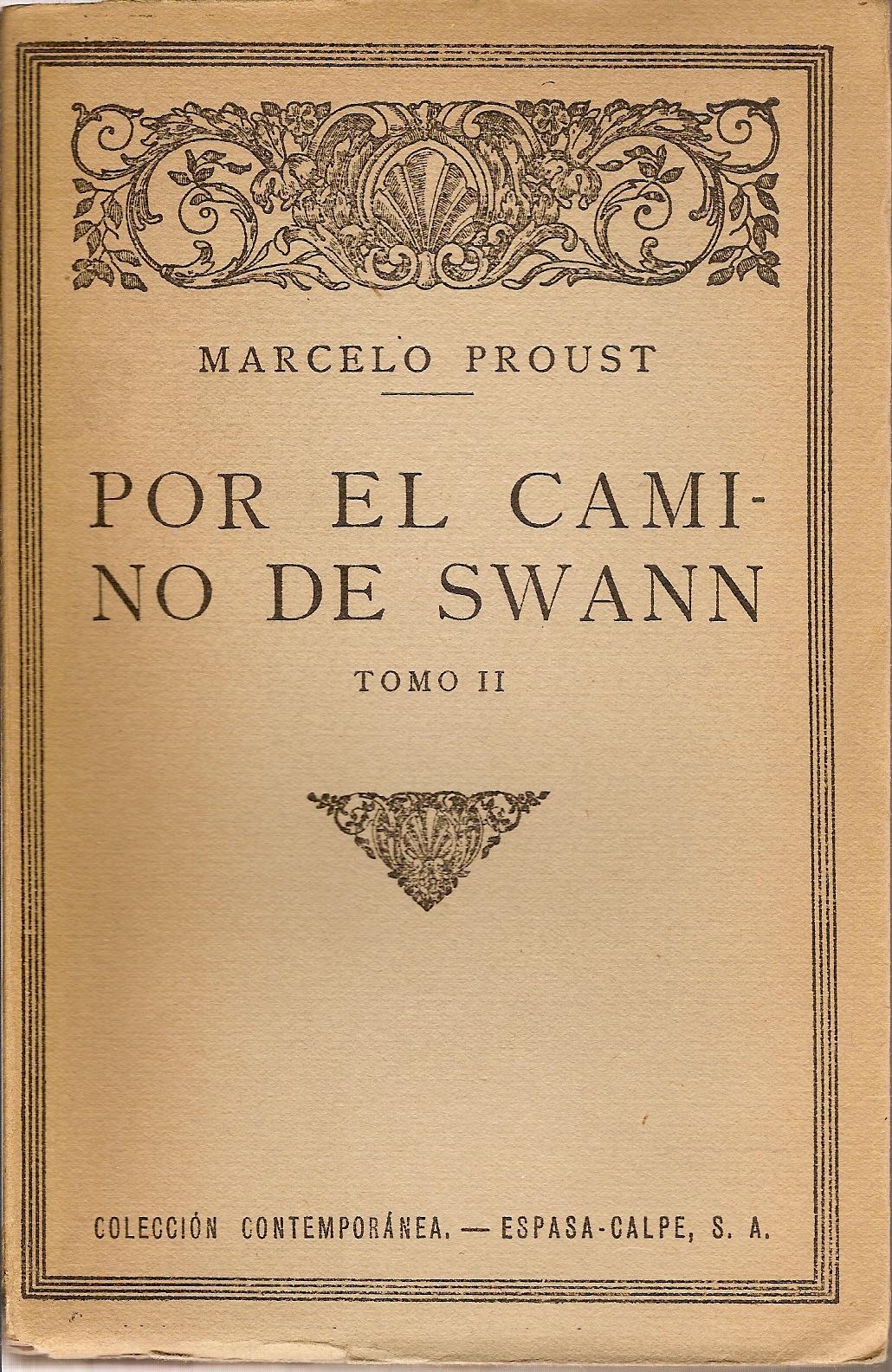 Portada de la primera edición en castellano de Por el camino de Swan (en dos tomos), de Marcel Proust, en Espasa-Calpe, en 1920.