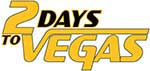2 Days to Vegas logo.png