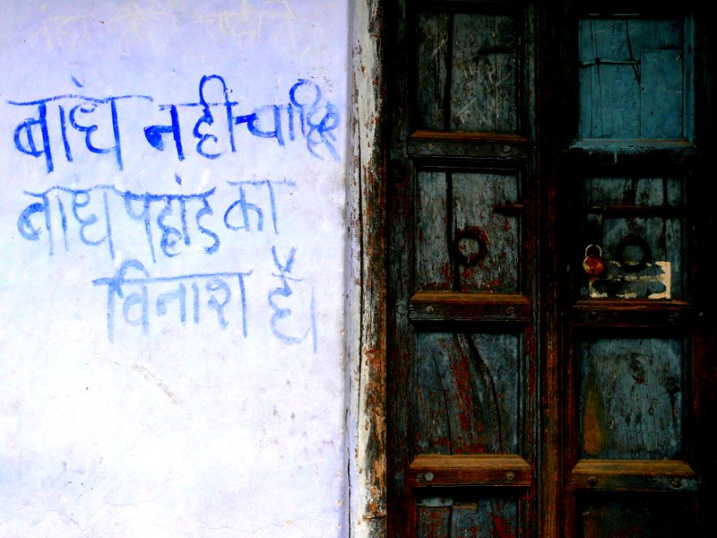 Description A protest message against Tehri dam, Garhwal, Uttarakhand