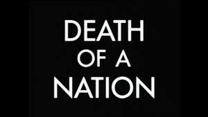 <i>Death of a Nation</i> (1994 film) 1994 British film directed by David Munro