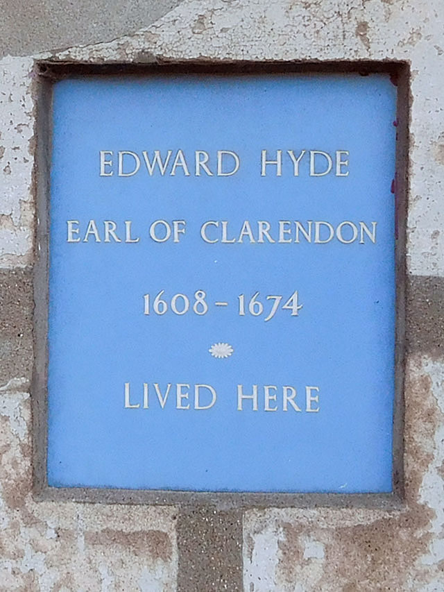 Edward Hyde blue plaque - Edward Hyde, Earl of Clarendon 1608-1674 lived here