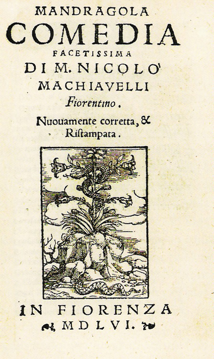 Risultati immagini per LA MANDRAGOLA DI NICCOLÒ MACHIAVELLI