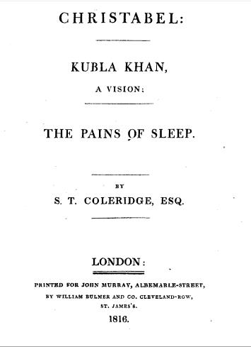 kubla khan wikiwand title page of christabel kubla khan and the pains of sleep 1816