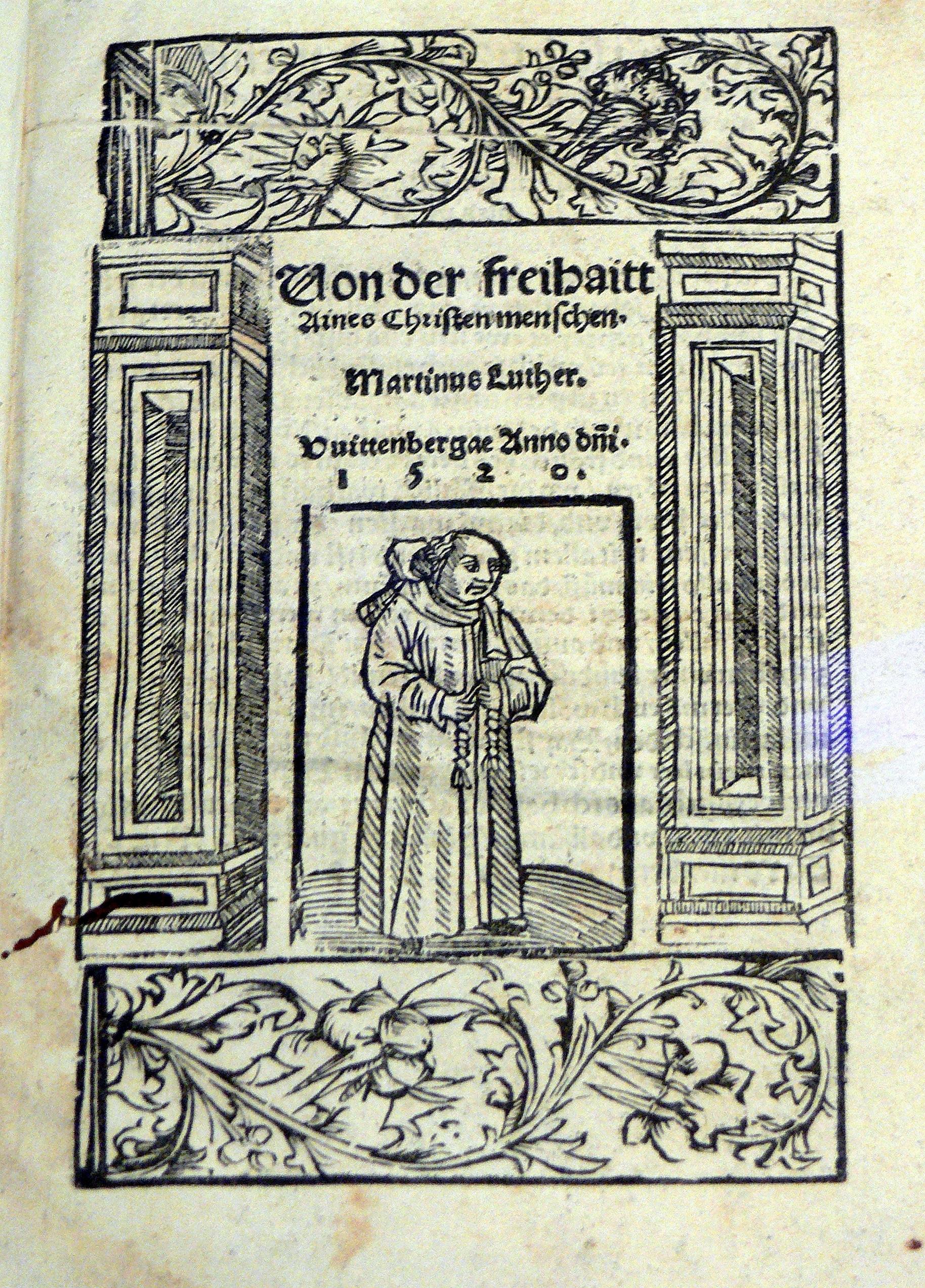 Martin Luther Von Der Freiheit Eines Christenmenschen Zusammenfassung