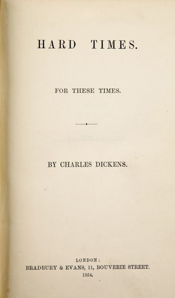 dickens hard times The single hard fact about hard times is that it is a male-dominated and patriarchal novel obviously, this gives rise to the issue of gender and opens up related issues of the way victorian society was constituted, the way people saw themselves and constructed the other, and the way sexual politics controlled women in private and public life.