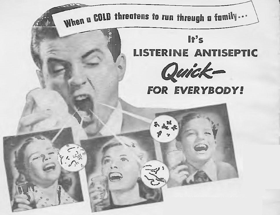When a cold threatens to run through a family... It's Listerine Antiseptic Quick— for everybody!