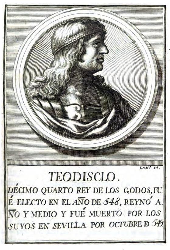 Retrato de TEODISCLO o TEUDISELO, rey visigodo con el n° 14 en el orden cronológico del libro digitalizado por Google desde la librería de la Universidad de Oxford.