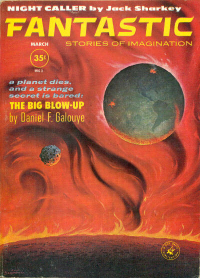"Galouye's novelette ""The Big Blow-Up"" was cover-featured on the March 1961 issue of Fantastic Fantastic 196103.jpg"