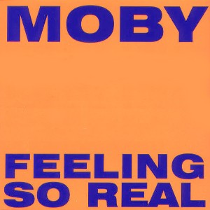 Обложка сингла «Feeling So Real» (Moby, (1994))