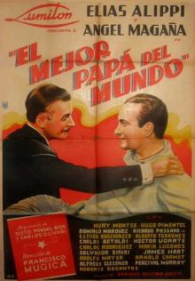 <i>El mejor papá del mundo</i> 1941 film directed by Francisco Múgica