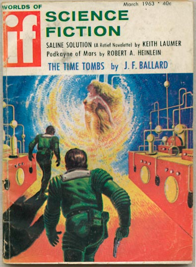 "Ballard's novelette ""The Time Tombs"" was the cover story on the March 1963 issue of If. If 196303.jpg"