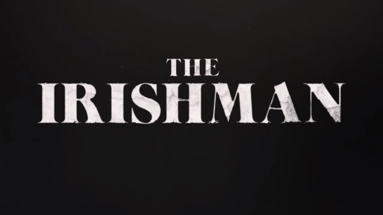 Did you see the end of The Irishman? Congrats—you're one of about 18% who also fell asleep and woke up at the credits Ypehmish, Teaser-trailer-for-martin-scorseses-the-irishman-social, CC BY-SA 4.0
